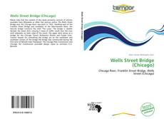 Buchcover von Wells Street Bridge (Chicago)