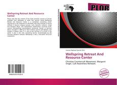 Bookcover of Wellspring Retreat And Resource Center