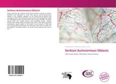 Borítókép a  Serbian Autonomous Oblasts - hoz