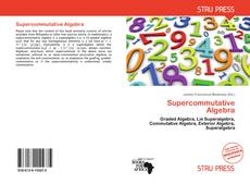 Bookcover of Supercommutative Algebra