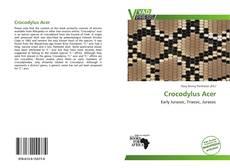 Couverture de Crocodylus Acer
