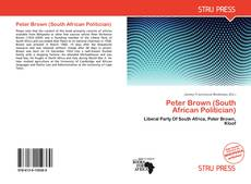Peter Brown (South African Politician) kitap kapağı