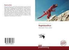 Обложка Kaprosuchus
