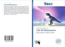 Bookcover of List Of Mosasaurs