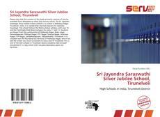 Bookcover of Sri Jayendra Saraswathi Silver Jubilee School, Tirunelveli