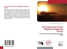Sri Lanka Air Force Regiment Special Force的封面