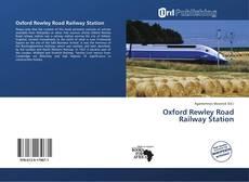 Обложка Oxford Rewley Road Railway Station