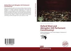 Bookcover of Oxford West and Abingdon (UK Parliament Constituency)