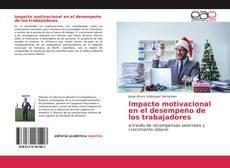 Bookcover of Impacto motivacional en el desempeño de los trabajadores