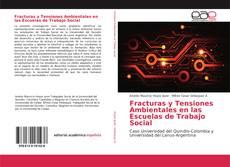 Portada del libro de Fracturas y Tensiones Ambientales en las Escuelas de Trabajo Social