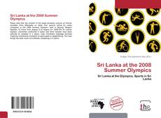 Bookcover of Sri Lanka at the 2008 Summer Olympics