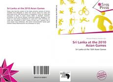 Bookcover of Sri Lanka at the 2010 Asian Games