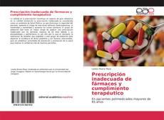 Portada del libro de Prescripción inadecuada de fármacos y cumplimiento terapéutico
