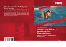 Bookcover of Sri Lanka at the 2011 World Aquatics Championships