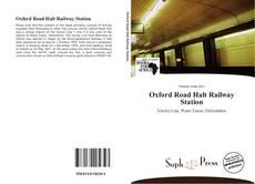 Обложка Oxford Road Halt Railway Station