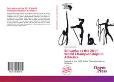 Bookcover of Sri Lanka at the 2011 World Championships in Athletics