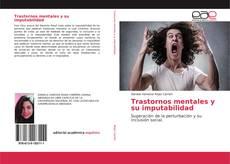 Bookcover of Trastornos mentales y su imputabilidad