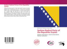 Borítókép a  Serbian Radical Party of the Republika Srpska - hoz