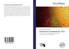 Bookcover of Temperance (Scotland) Act 1913