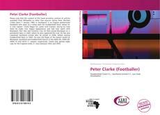 Portada del libro de Peter Clarke (Footballer)