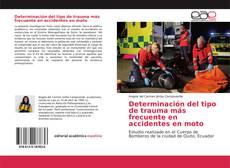 Capa do livro de Determinación del tipo de trauma más frecuente en accidentes en moto
