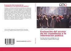 Portada del libro de Evaluación del acceso de los ciudadanos a la información pública