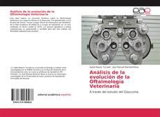 Análisis de la evolución de la Oftalmología Veterinaria的封面