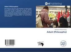 Bookcover of Arbeit (Philosophie)