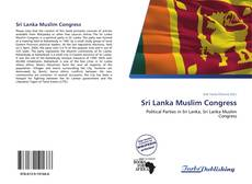 Bookcover of Sri Lanka Muslim Congress