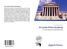 Bookcover of Sri Lanka Police Academy