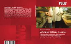 Bookcover of Uxbridge Cottage Hospital