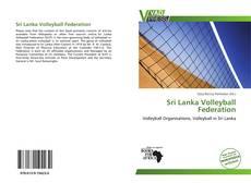 Bookcover of Sri Lanka Volleyball Federation