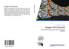 Bookcover of Oxygen (TV Channel)