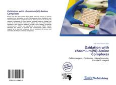 Couverture de Oxidation with chromium(VI)-Amine Complexes
