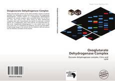 Portada del libro de Oxoglutarate Dehydrogenase Complex