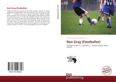 Capa do livro de Ron Gray (Footballer)