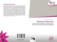 Bookcover of Vitaliano I Borromeo