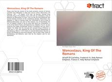 Couverture de Wenceslaus, King Of The Romans
