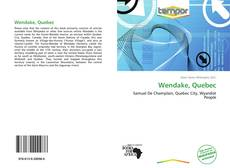 Bookcover of Wendake, Quebec