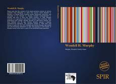 Wendell H. Murphy kitap kapağı