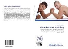 Portada del libro de UWA Hardcore Wrestling
