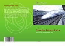 Обложка Seremban Railway Station