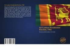 Bookcover of Sri Lankan Presidential Election, 1982