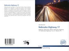 Bookcover of Nebraska Highway 17