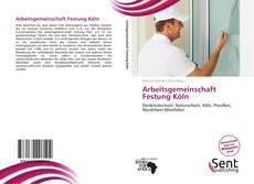 Arbeitsgemeinschaft Festung Köln kitap kapağı
