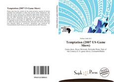 Bookcover of Temptation (2007 US Game Show)