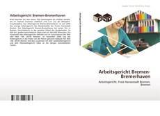 Couverture de Arbeitsgericht Bremen-Bremerhaven