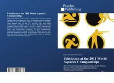 Buchcover von Uzbekistan at the 2011 World Aquatics Championships