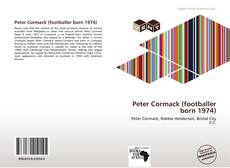 Bookcover of Peter Cormack (footballer born 1974)