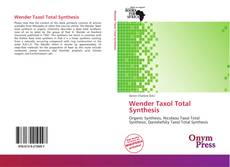 Bookcover of Wender Taxol Total Synthesis